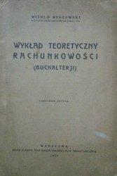 Witold Byszewski • Wykład teoretyczny rachunkowości (buchalterji)
