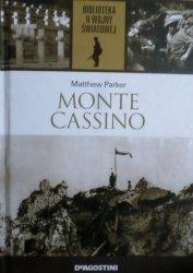 Matthew Parker • Monte Cassino. Opowieść o najbardziej zaciętej bitwie II wojny światowej