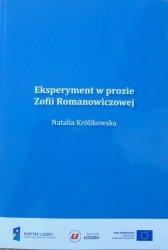 Natalia Królikowska • Eksperyment w prozie Zofii Romanowiczowej