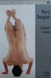 Mary Douglas • Czystość i zmaza. Analiza pojęć nieczystości i tabu