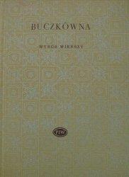 Mieczysława Buczkówna • Wybór wierszy [dedykacja autorska]