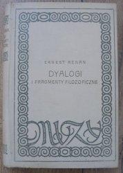 Ernest Renan • Dyalogi i fragmenty filozoficzne