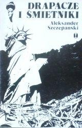 Aleksander Szczepański • Drapacze i śmietniki