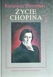 Kazimierz Wierzyński • Życie Chopina