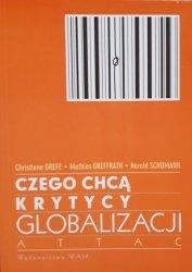 Christiane Grefe, Mathias Greffrath, Harald Schumann • Czego chcą krytycy globalizacji ATTAC
