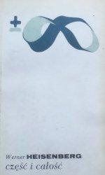 Werner Heisenberg • Część i całość
