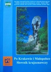 red. Józef Partyka, Krzysztof Pucek • Po Krakowie i Małopolsce. Słownik krajoznawczy