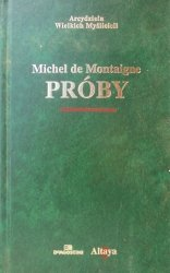 Michel De Montaigne • Próby [zdobiona oprawa]