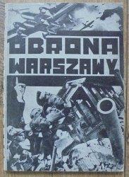Teresa Żarnowerówna, Zygmunt Zaremba • Obrona Warszawy. Lud polski w obronie stolicy (Wrzesień, 1939 roku)