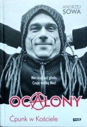 Andrzej Sowa • Ocalony. Ćpunk w Kościele