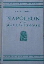 A.G. Macdonell • Napoleon i jego marszałkowie [Biblioteka Wiedzy 43]