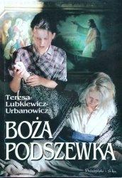 Teresa Lubkiewicz-Urbanowicz • Boża podszewka