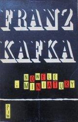 Franz Kafka • Nowele i miniatury [Aleksander Stefanowski]