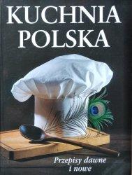Kuchnia polska • Przepisy dawne i nowe