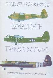 Tadeusz Królikiewicz • Szybowce transportowe