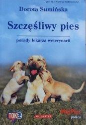 Dorota Sumińska • Szczęśliwy pies. Porady lekarza weterynarii
