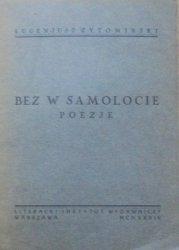 Eugeniusz Żytomirski • Bez w samolocie. Poezje [1934] [dedykacja autora]