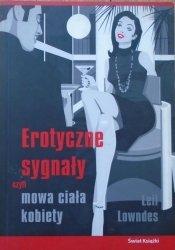 Leil Lowndes • Erotyczne sygnały czyli mowa ciała kobiety
