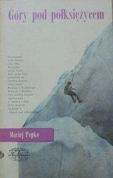 Maciej Popko • Góry pod półksiężycem