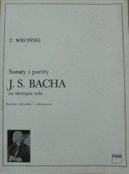 Tadeusz Wroński • Sonaty i partity J.S.Bacha na skrzypce solo. Studium edytorskie i wykonawcze