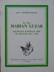 phm. Andrzej Dadak • Ks. hm. Marian Luzar. Naczelny kapelan ZHP w latach 1931-1939