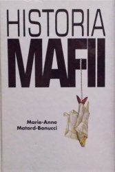 Marie-Anne, Matard-Bonucci • Historia mafii