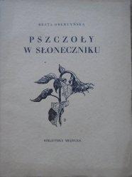 Beata Obertyńska • Pszczoły w słoneczniku [Biblioteka Medycka 1927]