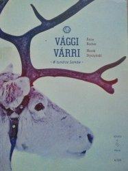 Anna Nacher, Marek Styczyński • Vaggi Varri. W tundrze Samów
