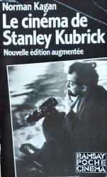 Norman Kagan • Le Cinema De Stanley Kubrick