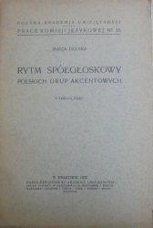 Maria Dłuska • Rytm spółgłoskowy polskich grup akcentowych