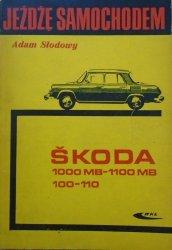 Adam Słodowy • Jeżdżę samochodem Skoda 1000 MB - 1100 MB 100-110 [Tadeusz Pietrzyk]