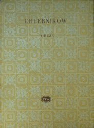 Wielemir Chlebnikow • Poezje [Biblioteka Poetów]