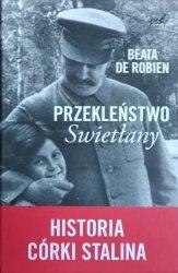 Beata de Robien • Przekleństwo Swietłany. Historia córki Stalina