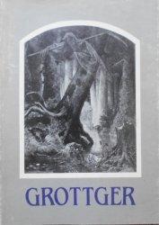Grottger • Katalog wystawy w 150. rocznicę urodzin i 120. rocznicę śmierci artysty