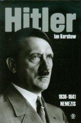 Ian Kershaw • Hitler. 1936-1941. Nemezis