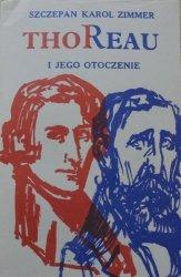 Szczepan Karol Zimmer • Thoreau i jego otoczenie. U źródeł amerykanizmu [OPiM]