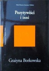 Grażyna Borkowska • Pozytywiści i inni