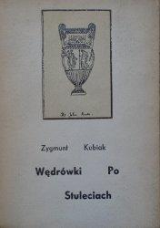 Zygmunt Kubiak • Wędrówki po stuleciach [Kawafis, Keats, Seferis, Dante]