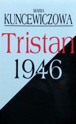 Maria Kuncewiczowa • Tristan 1946