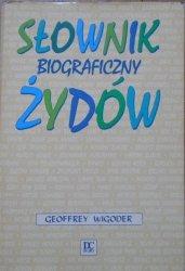 Geoffrey Wigoder • Słownik biograficzny Żydów
