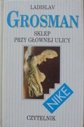 Ladislav Grosman • Sklep przy głównej ulicy
