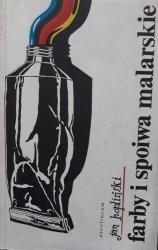 Jan Hopliński • Farby i spoiwa malarskie