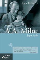 Ann Thwaite • A.A. Milne. Jego życie