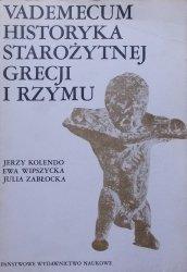 Jerzy Kolendo, Ewa Wipszycka, Julia Zabłocka • Vademecum historyka Starożytnej Grecji i Rzymu tom 2.