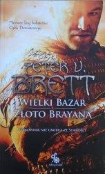 Peter V. Brett • Wielki bazar. Złoto Brayana