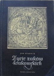 Jan Ptaśnik • Życie żaków krakowskich