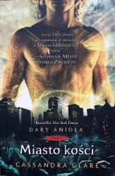 Cassandra Clare • Miasto kości