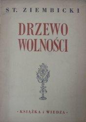 Stanisław Ziembicki • Drzewo wolności [Szancer]