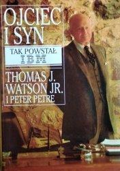 Thomas Watson • Ojciec i syn. Tak powstał IBM