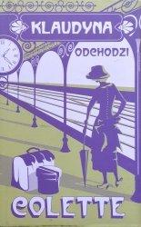 Sidonie-Gabrielle Colette • Klaudyna odchodzi